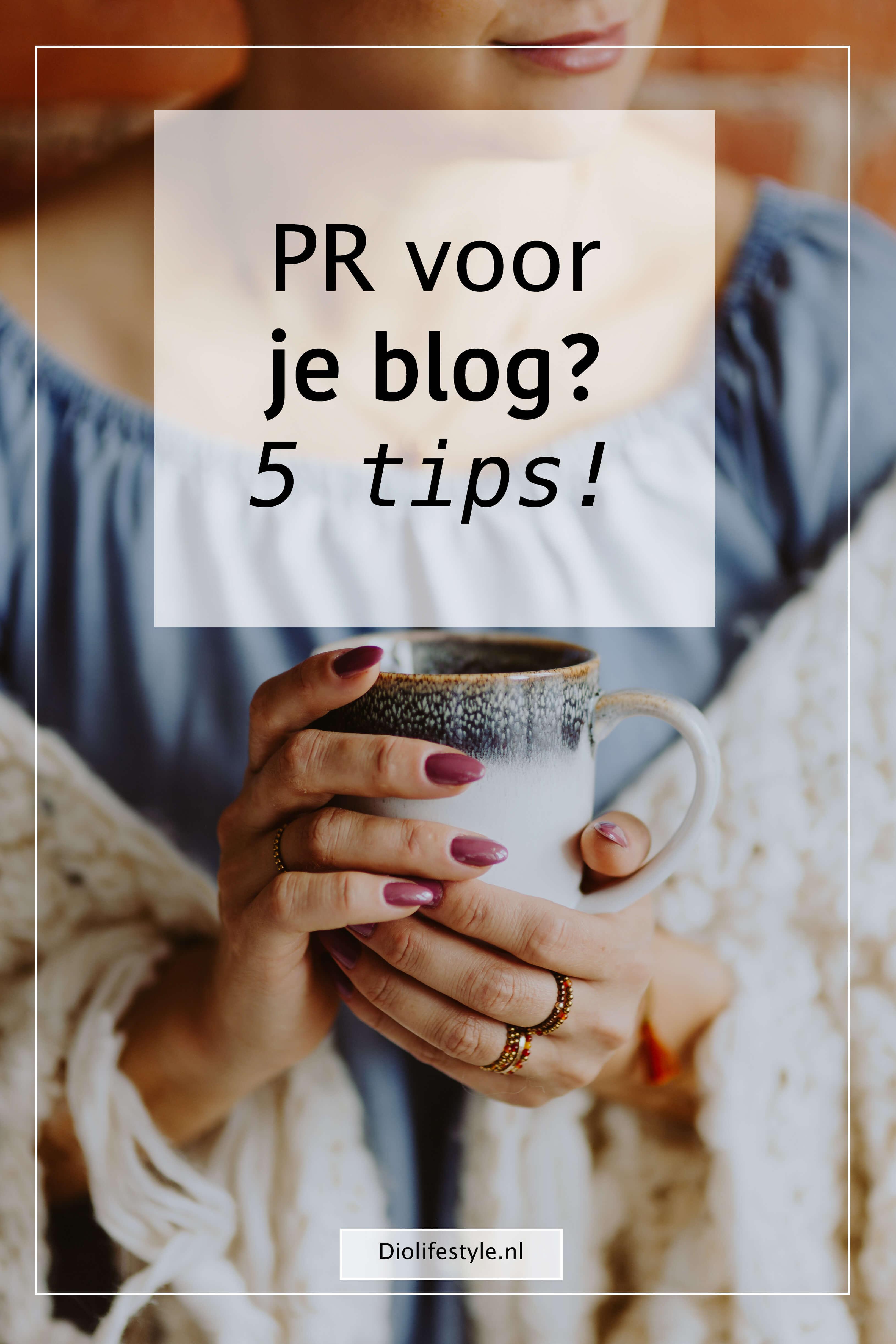 PR voor je blog? 5 tips!