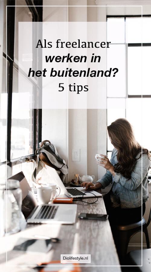 Als freelancer werken in het buitenland? 5 tips